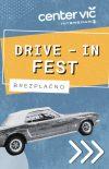 DRIVE-IN FEST